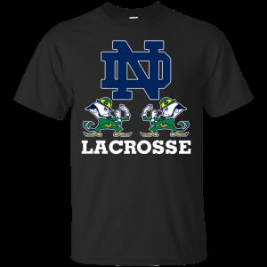 Fighting Irish Shirt - Irish Shirt - Notre Dame Lacrosse T-Shirt & Hoodie